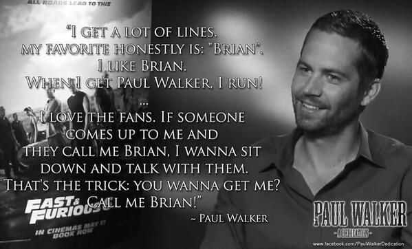 Paul Walker S Best Quote: Paul Walker Quotes. QuotesGram
