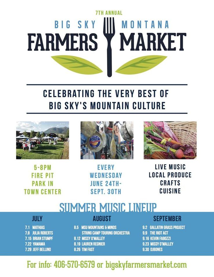 One of Big Sky's premiere summer events. The Farmers Market is held every Wed. 5-8PM from June 24-Sept. 30 at Fire Pit Park in Town Center. Enjoy live music, crafts, cuisine and the very best of Big Sky's mountain culture.