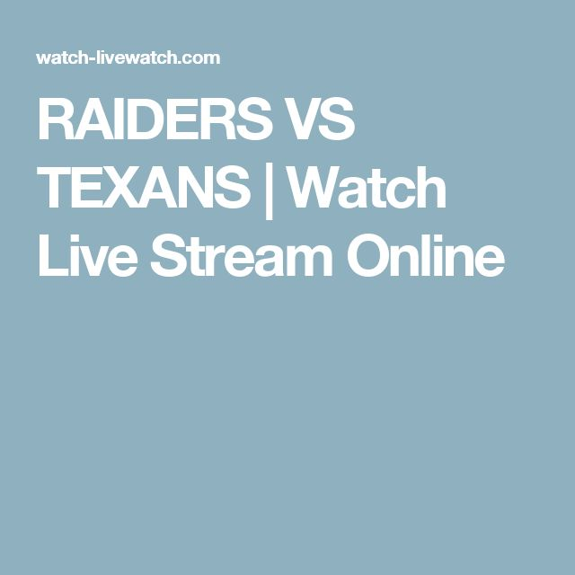 RAIDERS VS TEXANS | Watch Live Stream Online