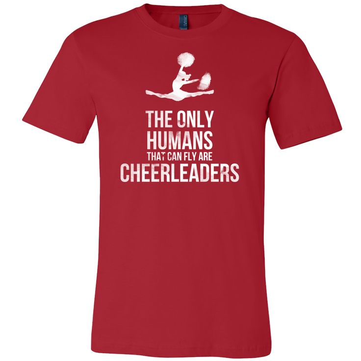 Funny Cheerleaders, The only Human Can Fly Sports Shirt