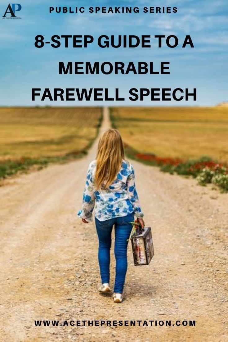 8 Key Points compose a memorable Farewell Speech. These last words are what people will remember you by, so Learn how to…