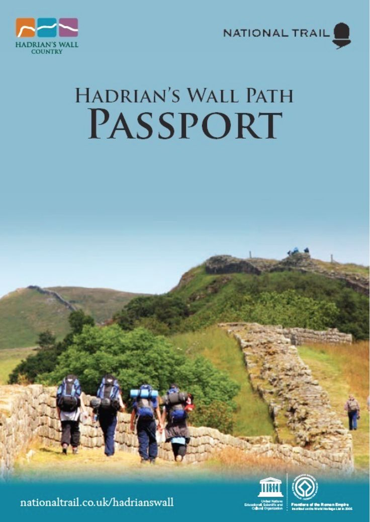Walk the Wall, one of my ambitions is to walk the length of Hadrian's Wall. It 84 miles coast to coast. This National Trails scheme stamps your 'Passport' at various important landmarks as you make the walk