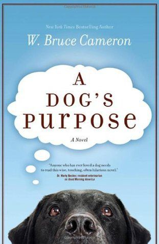 Book Review: A Dog's Purpose by W. Bruce Cameron