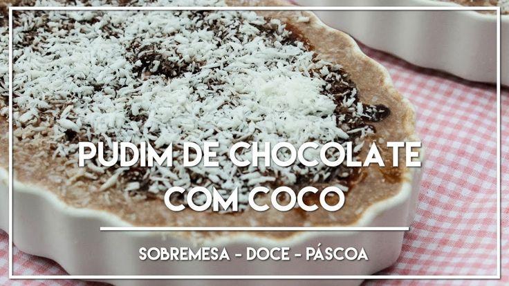 Receita de Pudim de Chocolate com Coco - Receitinhas para Páscoa
