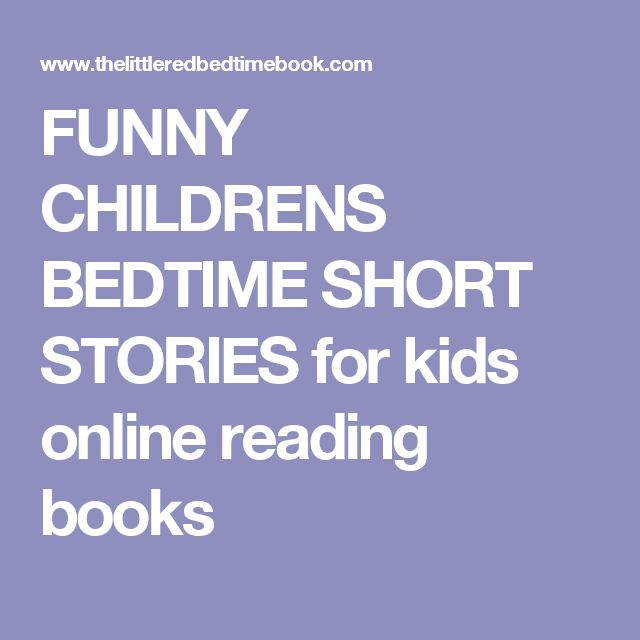 Funny short stories for kids the image for Bed stories online