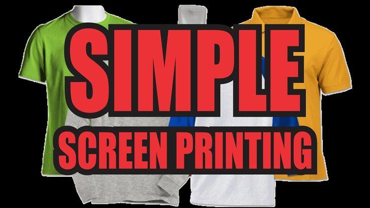 Super Simple Screen Printing