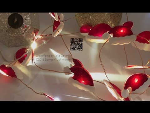 """""""15"""" Sleeps Till Christmas - Santa's Hat Fairy Lights with Stampin' Up!"""