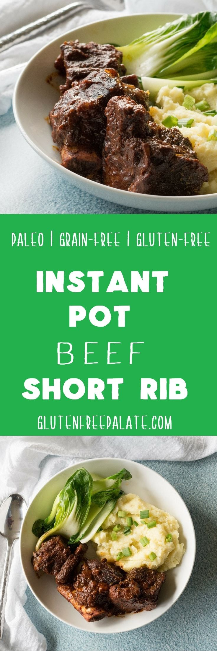 Tender, and fall-of-the-bone good, these Instant Pot Beef Short Ribs are going to be a new favorite meal to make in your Instant Pot. via @gfpalate