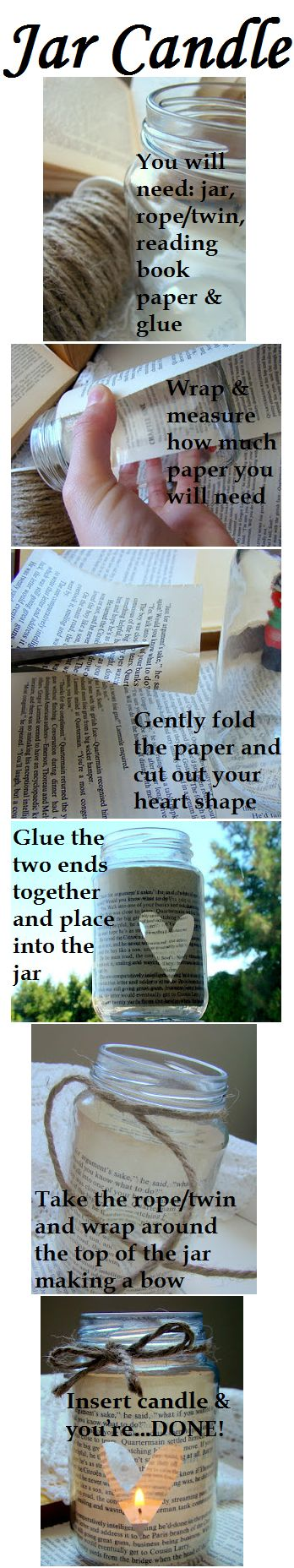 DIY Jar Candle! Super easy and cheap :) http://ilovethisandthat.blogspot.com/2012/01/candle-in-bottle.html