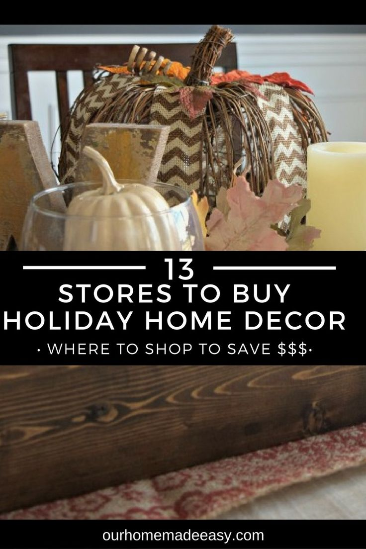 A great way to save money when you want to buy holiday decor! This list is great for Fall, Thanksgiving, and Christmas decor! Have fun shopping!