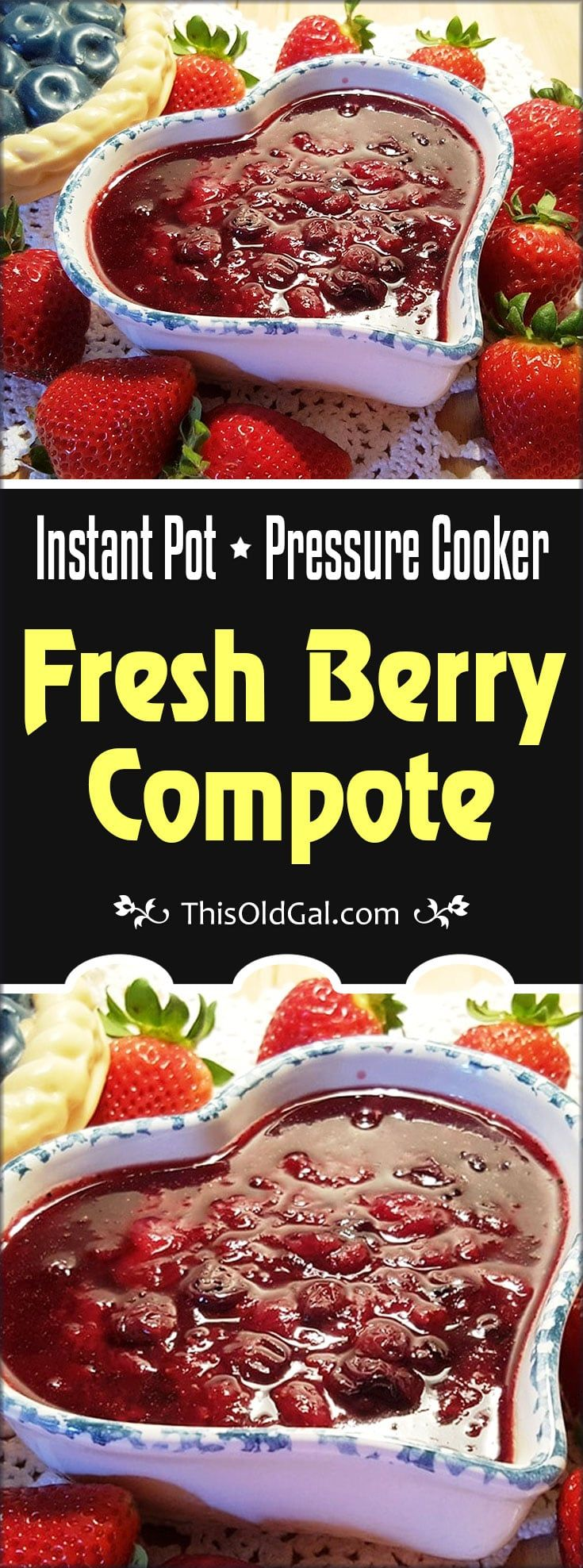 Pressure Cooker Fresh Berry Compote is a sweet and refreshing summer treat. A minute in the Pressure Cooker is all it takes! via @thisoldgalcooks
