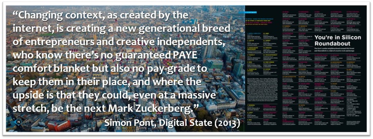 The internet, is creating a new generational breed of entrepreneurs and creative independents...