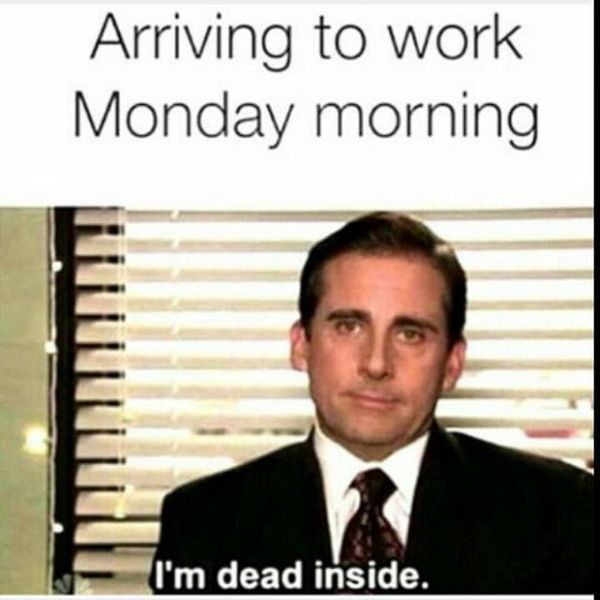 Meme Monday Work Funny Monday Memes Monday Humor Monday Memes