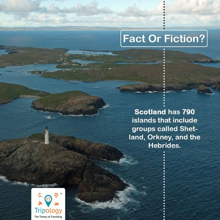 Do you know?? Scotland has 790 Islands that include groups called Shet-land, Orkney and the Hebrides.  Tripology Holidays  #Tripology #Holidays #Moments #Adventures #Trip #Tour #Packages #Travel #Ahmedabad #Bangalore