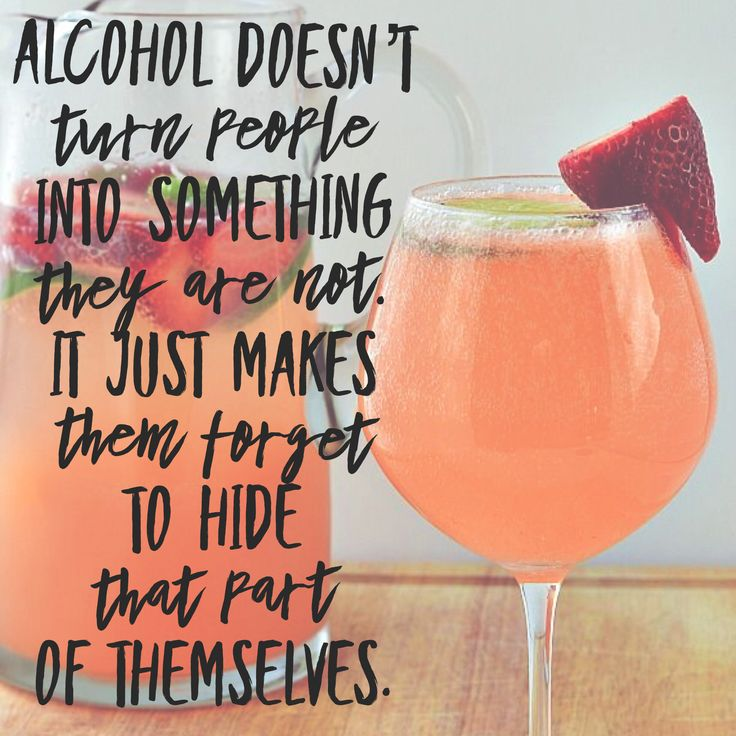 Alcohol doesn't turn people into something they are not. @CaitlinJaydeC