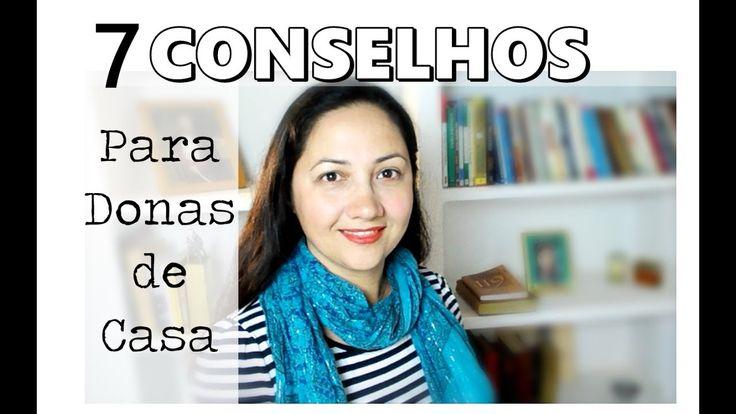 7 CONSELHOS PARA A MULHER DONA DE CASA
