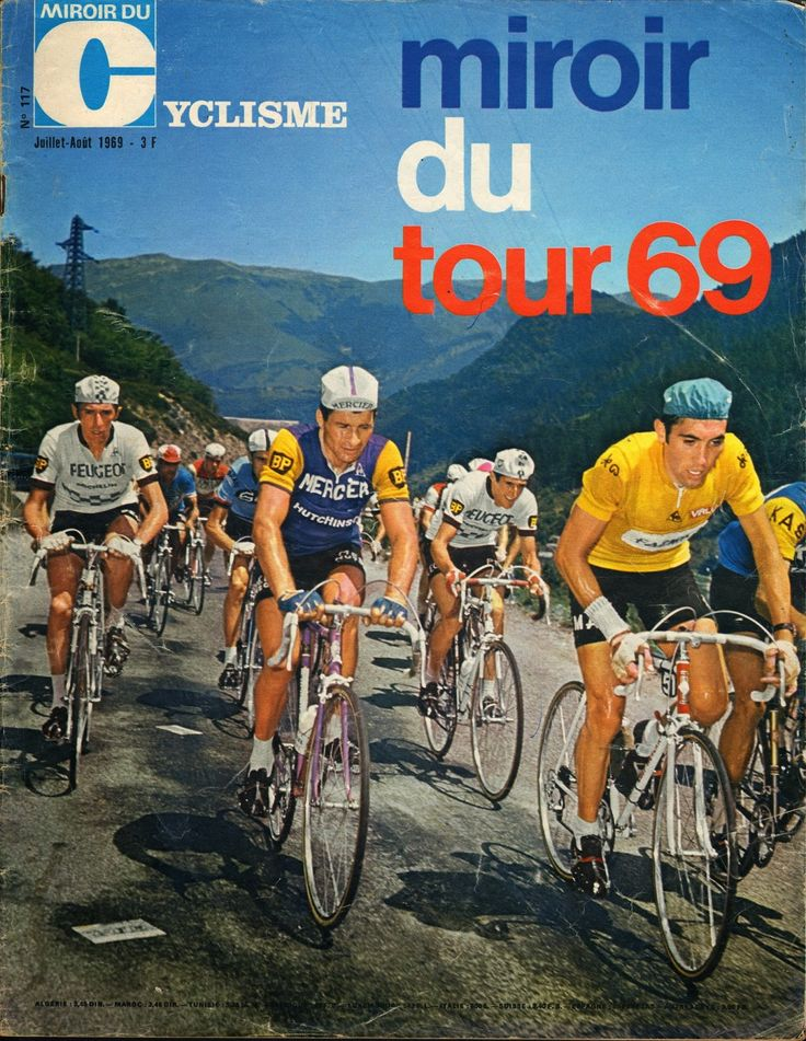 Tour de france 1969 m du tour tour de france for Histoire du miroir
