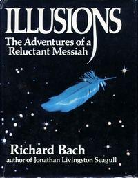 Illusions Richard Bach - een zeer inspirerend boek voor als je meer over het leven wilt leren. I just LOVE it! Een boek om vaker te lezen. www.coachingmetsanne.com Den Haag