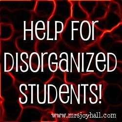 A list of ways to help disorganized students by Joy of Teaching!