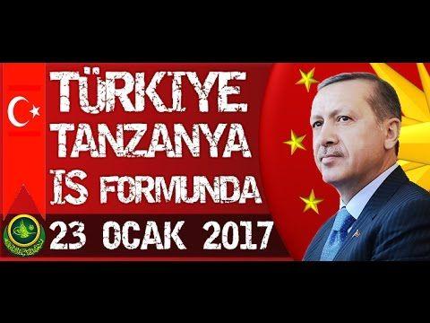 Cumhurbaşkanı Recep Tayyip Erdoğan Türkiye Tanzanya İş Formunda 23 Ocak ...