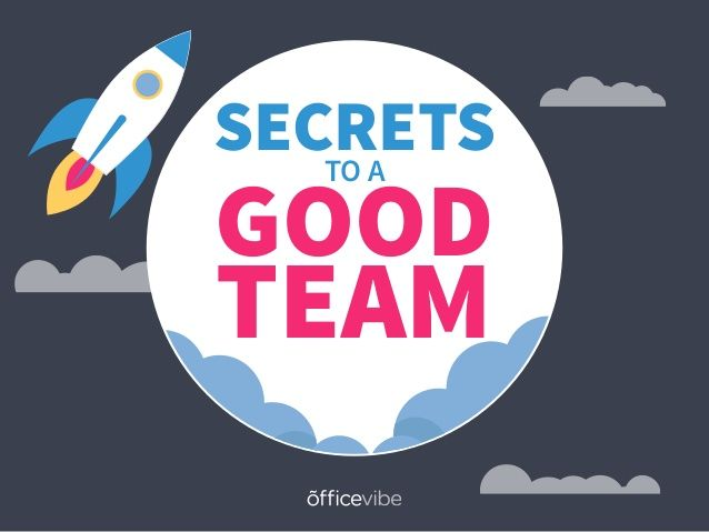 Secrets to a Great Team