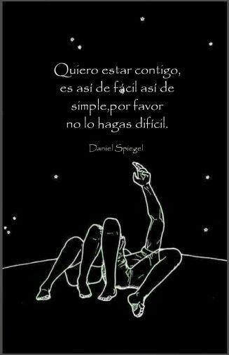 Quiero estar contigo... #amor #desamor #libros #cartas #poesía #frases #luna #estrellas #tiempo #art #music
