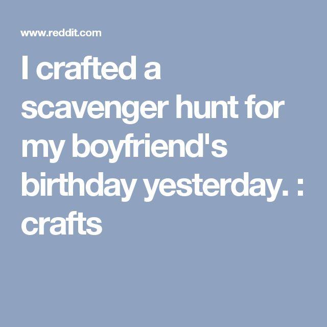Best 25 boyfriend scavenger hunt ideas on pinterest for Where should i take my boyfriend for his birthday