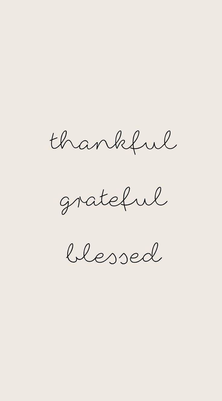 Thankful Greatful Blessed Blessed Quotes Thankful Blessed Quotes Be Kind To Yourself Quotes