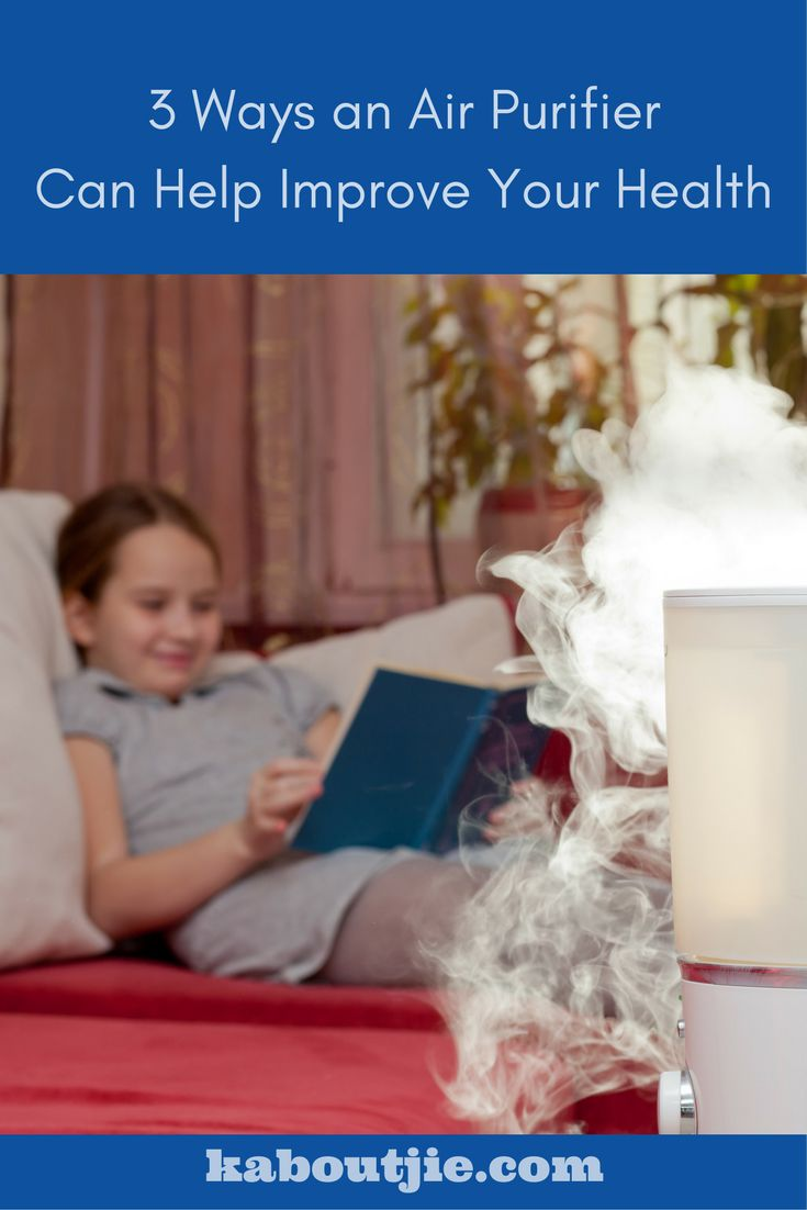 Poor quality of indoor air can have a negative impact on your family's health. Here are 3 ways that an air purifier can improve your health.   #AirPurifier #BenefitsAirPurifiers #HealthBenefitsAirPurifiers