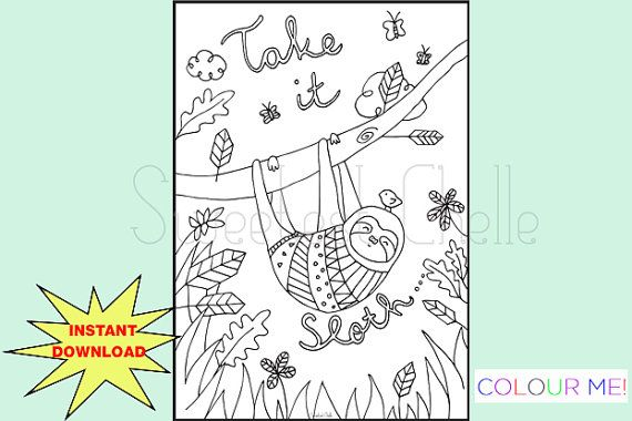 Cute Printable A5 COLORING Page Take It Sloth by SweetestChelle