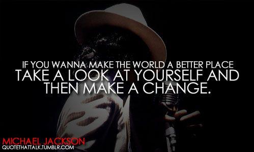 """Man in the Mirror"" - Michael Jackson"