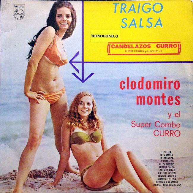 Clodomiro Montes - Traigo Salsa (Philips)