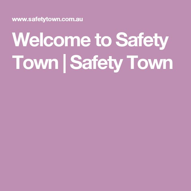 Welcome to Safety Town | Safety Town