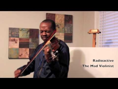 What a great addition to an amazing song! The Mad Violinist - Radioactive (cover) Imagine Dragons