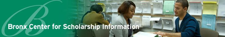 Bronx Center for Scholarship Information · Bronx Community College
