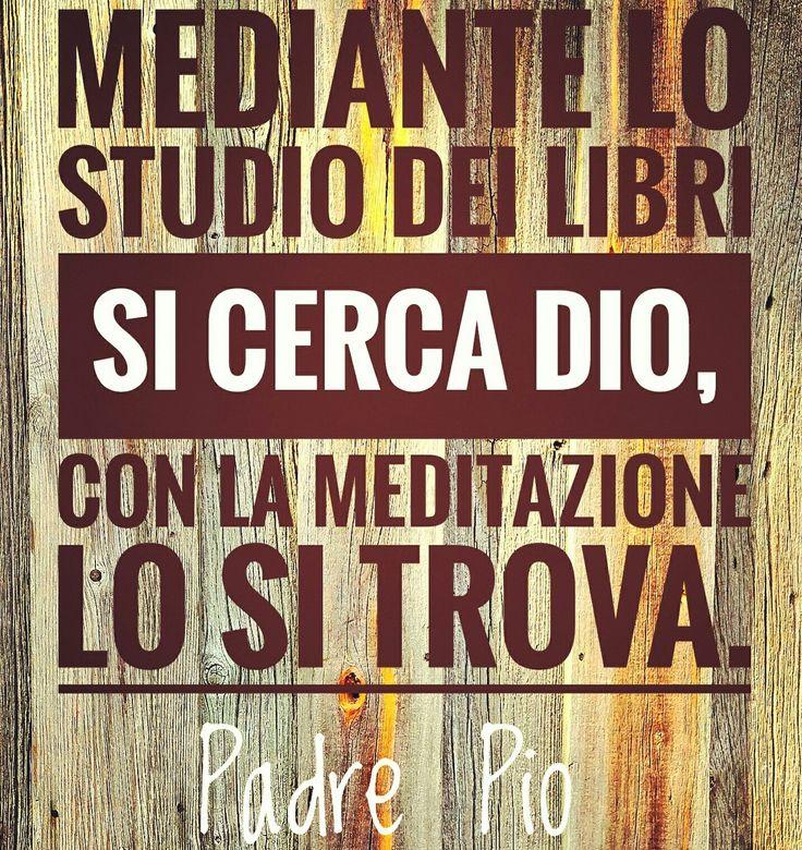 #PadrePio #citazioni #Dio