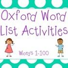 Oxford Word Lists - Words 1 to 100  This is the first 100 words of the popular Oxford Word List used at many Australian schools.  This pack is the ...