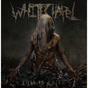"""L'album dei #Whitechapel intitolato """"This is exile"""". Melodie permesse, arrangiamenti contorti e brutalità a ruota libera."""