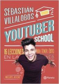 Youtuber school | Planeta de Libros
