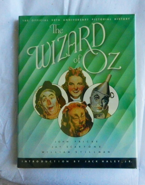 The Wizard of OZ Book 50th Anniv Pictorial History John Fricke - Jack Haley HB