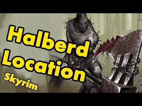 Skyrim: How to get the Halberd Guide - YouTube