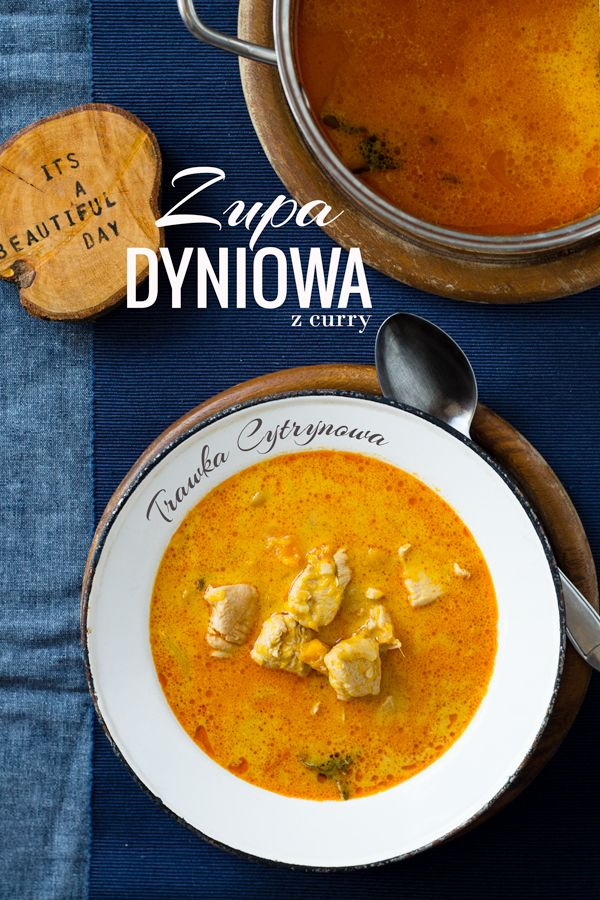 Delicious easy to make pumpkin soup with chicken, carrots and coconut milk. (in Polish)