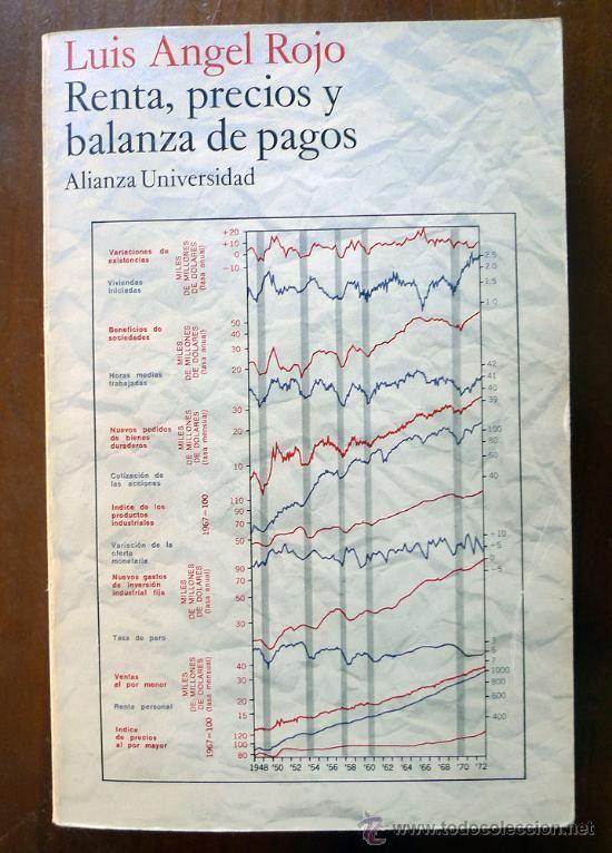 Renta, precios y balanza de pagos - Luis Angel Rojo - Foto 1