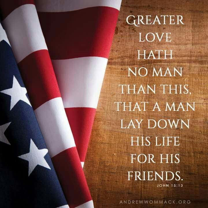Memorial Day Bible Quotes: 285 Best Remember Memorial Day Images On Pinterest