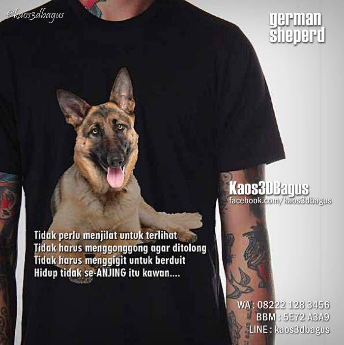 Kaos ANJING HERDER, Kaos GERMAN SHEPERD, Kaos DOGGY, Kaos Gambar Anjing, Kaos ANJING PELACAK, Kaos3D, Dog Lover, https://instagram.com/kaos3dbagus, WA : 08222 128 3456, LINE : Kaos3DBagus