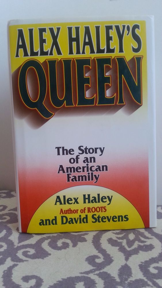 25+ best ideas about Alex haley on Pinterest | Plantation ... Queen The Story Of An American Family