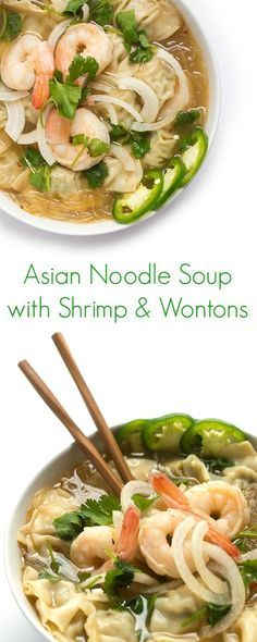 Asian Noodle Soup with Shrimp and Wontons Recipe - A fast and easy soup perfect for lunch or dinner!