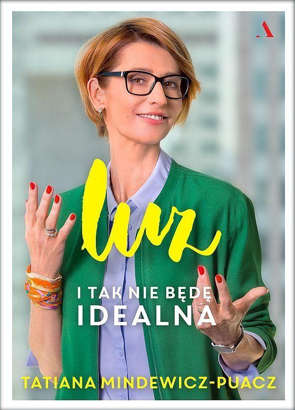 Luz. I tak nie będę idealna - Mindewicz-Puacz Tatiana | Książka w Sklepie EMPIK.COM