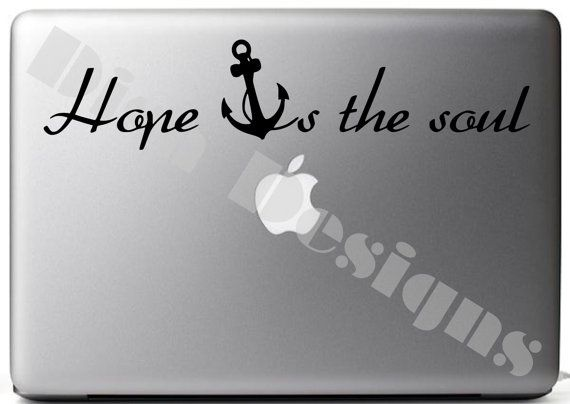 Hope Anchor's The Soul vinyl decal by DisaDesigns on Etsy, $6.25: Black Vinyls, Vinyls Decals, Hope Tattoo, Anchors With Quotes Tattoo, Soul Vinyls, Hope Anchors Tattoo, Design Decals, Hope Anchors The Soul, Love Anchors The Soul Tattoo