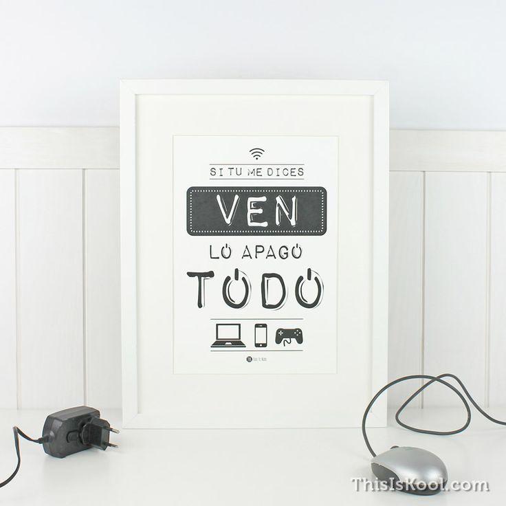 Lámina decorativa - SI TU ME DICES VEN... | This Is Kool © | www.thisiskool.com